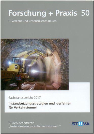 Instandsetzungsstrategien und -verfahren für Verkehrstunnel - Sachstandsbericht 2017