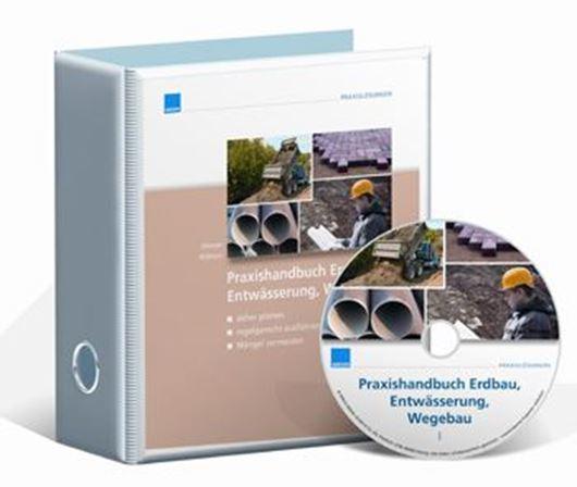 Praxishandbuch Erdbau, Entwässerung, Wegebau