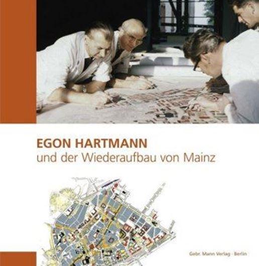 Egon Hartmann und der Wiederaufbau von Mainz