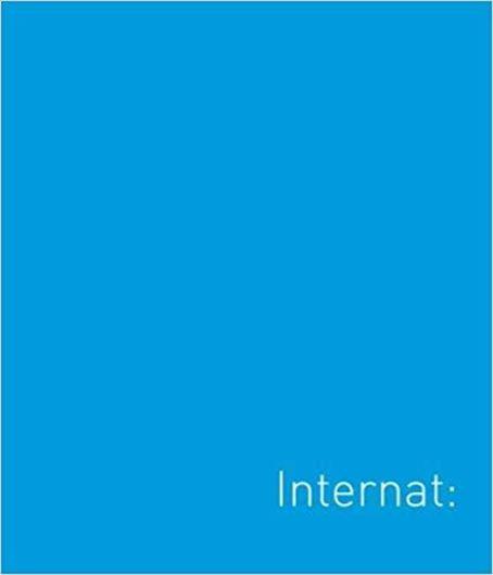 Internat: Haus - Ort - Identität
