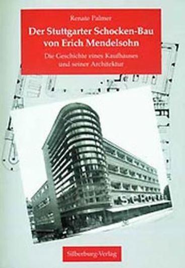 Der Stuttgarter Schocken-Bau von Erich Mendelsohn