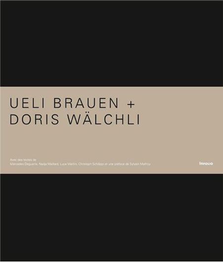 Ueli Brauen + Doris Wälchli
