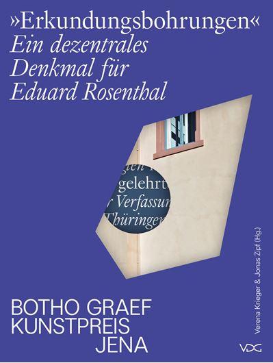 Erkundungsbohrungen. Ein dezentrales Denkmal für Eduard Rosenthal