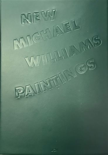 Michael Williams - New paintings