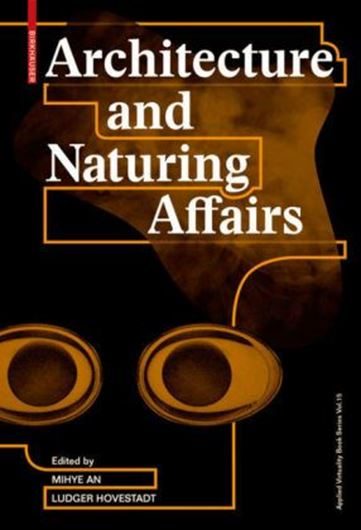 Architecture and Naturing Affairs Bd. 15