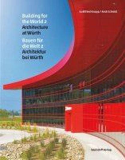 Bauen für die Welt 2 · Architektur bei Würth