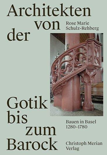 Architekten von der Gotik bis zum Barock