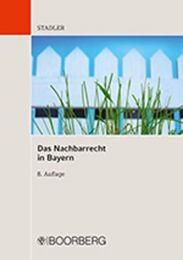 Das Nachbarrecht in Bayern