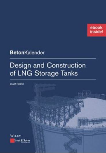 Design and Construction of LNG Storage Tanks inkl. E-Book