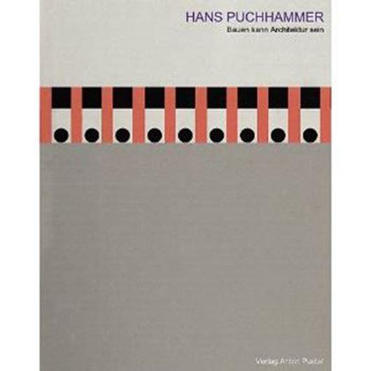 Hans Puchhammer - Bauen kann Architektur sein