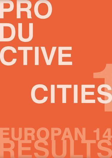 Europan 14 - Productive Cities