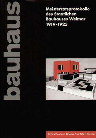 Die Meisterratsprotokolle des Staatlichen Bauhauses Weimar