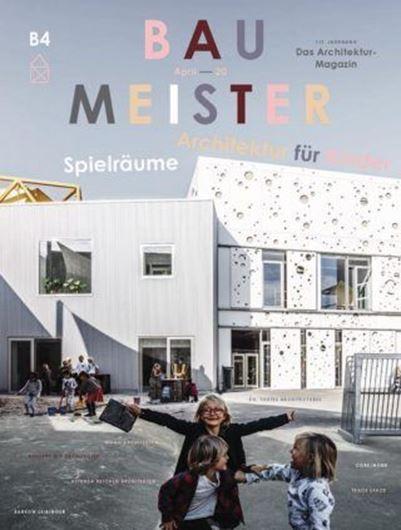 Baumeister 4/2020 Spielräume - Architektur für Kinder