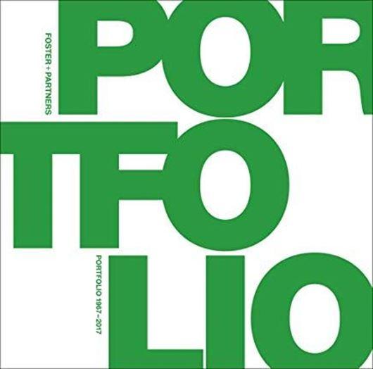 Foster + Partners Portfolio 1967-2017
