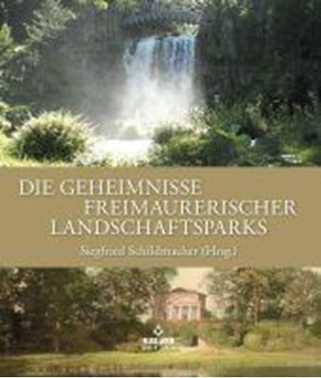 Die Geheimnisse freimaurerischer Landschaftsparks