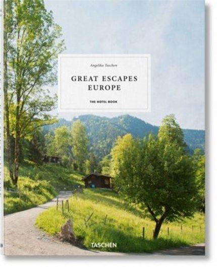 Great Escapes: Europe. The Hotel Book