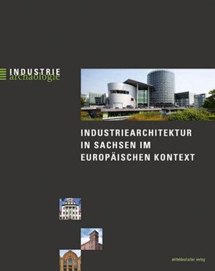 Industriearchitektur in Sachsen im europäischen Kontext