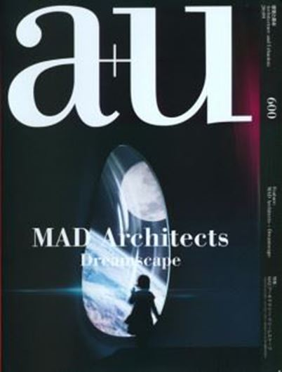 a+u 600: MAD Architects - Dreamscape