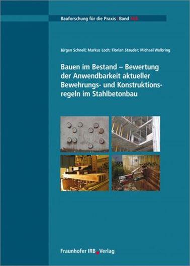 Bauen im Bestand - Bewertung der Anwendbarheit aktueller Bew ehrungs- und Konstruktionsregeln im Stahlbetonbau