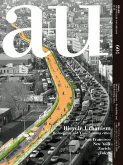 a+u 604: Bicycle Urbanism - Re-mobility and Transforming Cities