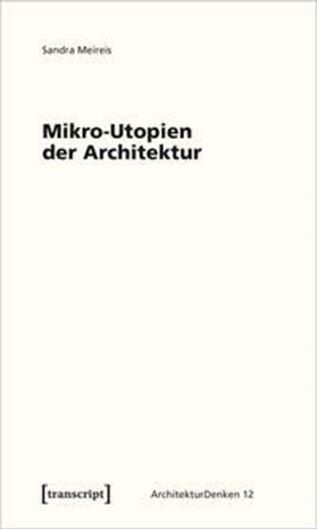 Mikro-Utopien der Architektur