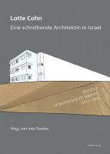 Lotte Cohn. Eine schreibende Architektin in Israel Bd. 2