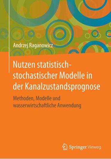 Nutzen statistisch-stochastischer Modelle in der Kanalzustan dsprognose