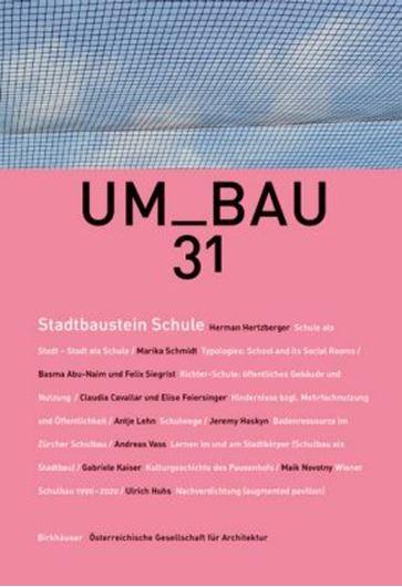 Stadtbaustein Schule: Dichte Nutzung, urbane Vernetzung