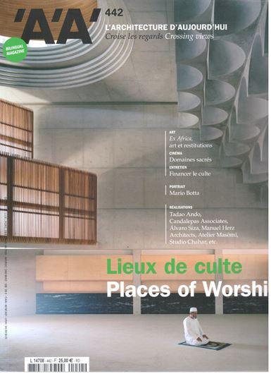 L'Architecture d'aujoud'hui 442: Lieux de culte/ Places of Worship