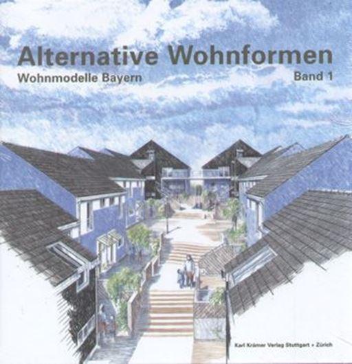 Alternative Wohnformen: Wohnmodelle Bayern Band 1