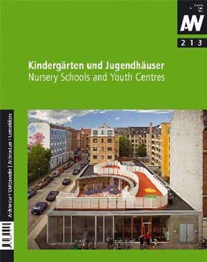 Kindergärten und Jugendhäuser/ Nursery Schools and Youth Cen tres