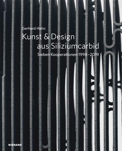 Gerhard Hahn. Kunst & Design aus Siliziumcarbid