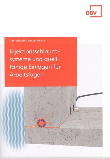 DBV Merkblatt Injektionsschlauchsysteme und quellfähige Einlagen für Arbeitsfugen