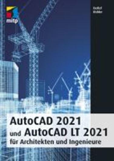 AutoCAD 2021 und AutoCAD LT 2021 für Architekten und Ingenieure